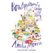 Bon Appétempt: A Coming-of-Age Story (with Recipes!) Audiobook, by Amelia Morris