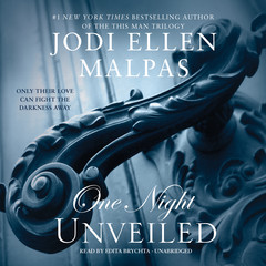 One Night: Unveiled Audiobook, by Jodi Ellen Malpas