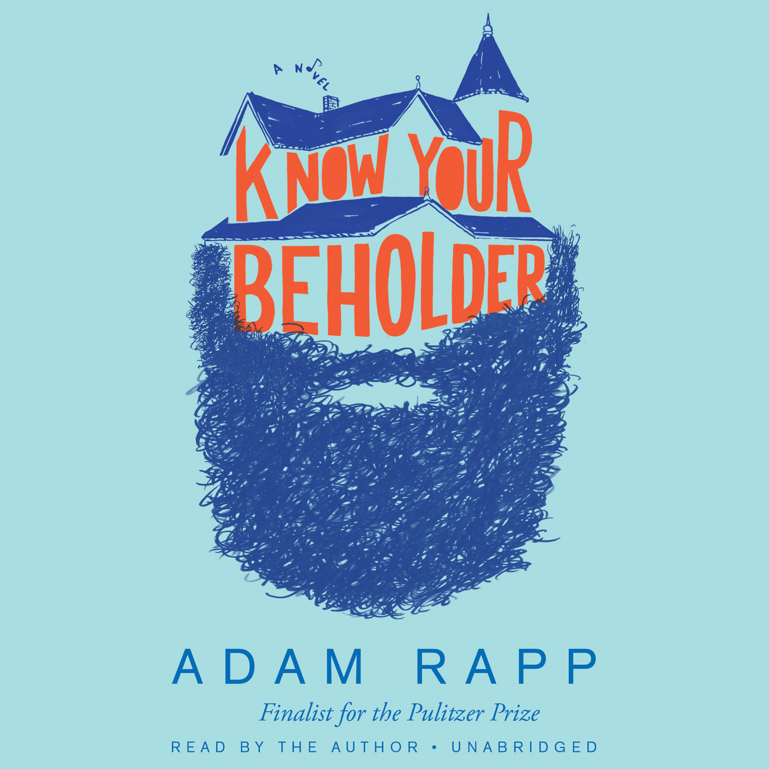 Printable Know Your Beholder: A Novel Audiobook Cover Art