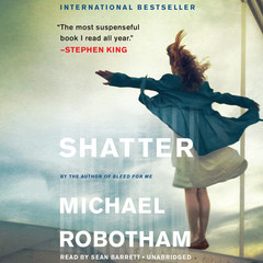 Shatter Audiobook, by Michael Robotham