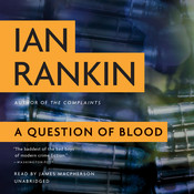 A Question of Blood: An Inspector Rebus Novel, by Ian Rankin