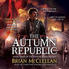 The Autumn Republic Audiobook, by Brian McClellan
