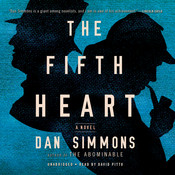 The Fifth Heart: A Novel, by Dan Simmons