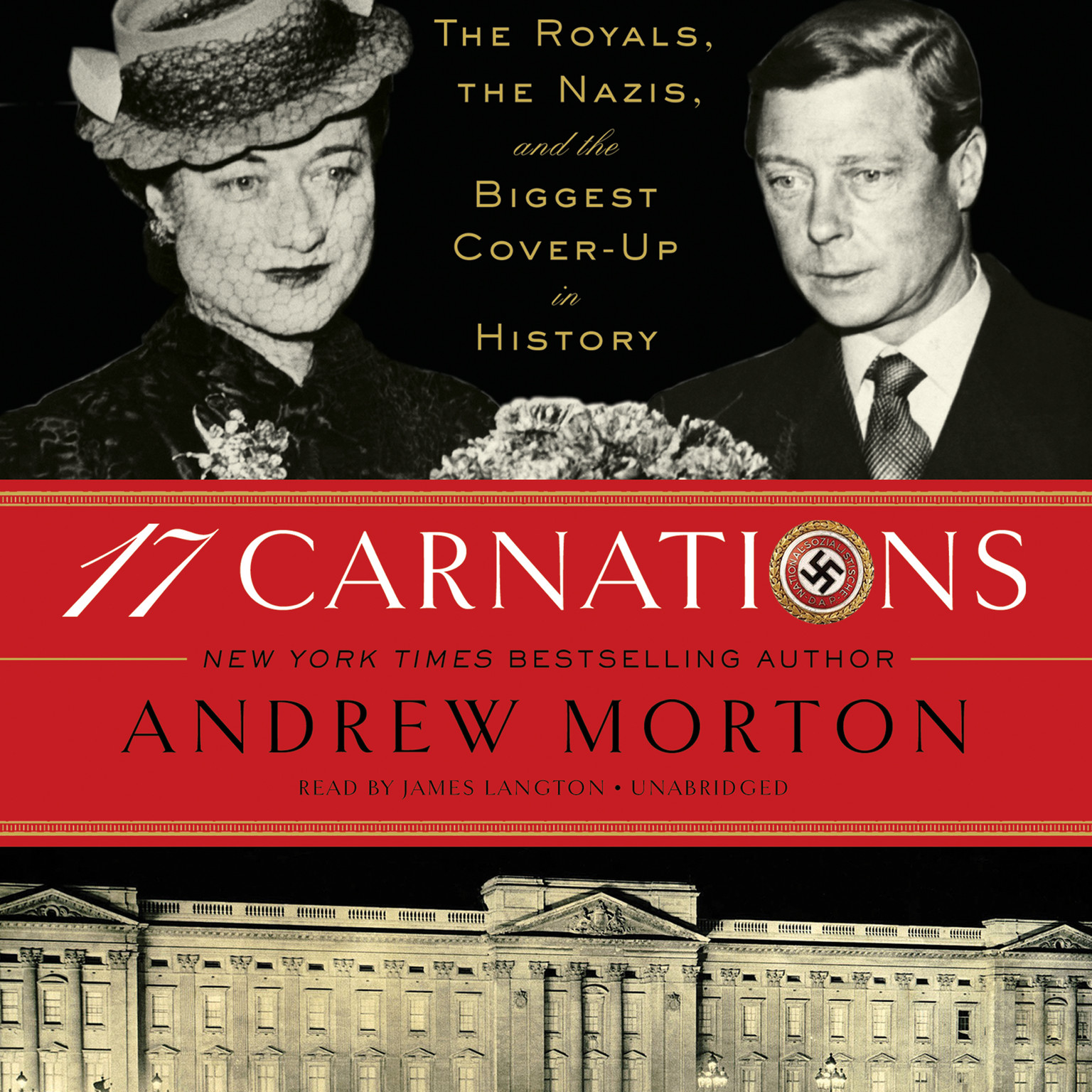 Printable 17 Carnations: The Royals, the Nazis, and the Biggest Cover-Up in History Audiobook Cover Art