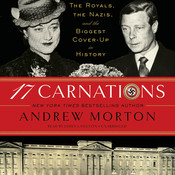 17 Carnations: The Royals, the Nazis, and the Biggest Cover-Up in History, by Andrew Morton