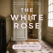 The White Rose Audiobook, by Jean Hanff Korelitz