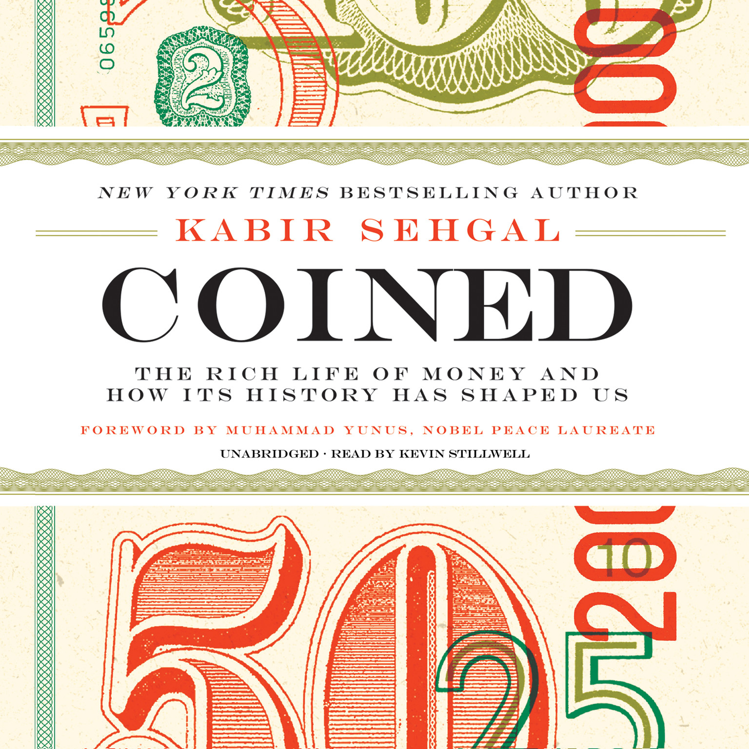 Printable Coined: The Rich Life of Money and How Its History Has Shaped Us Audiobook Cover Art