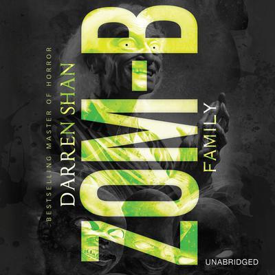 Zom-B Family Audiobook, by Darren Shan