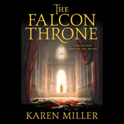 The Falcon Throne: The Tarnished Crown Book One Audiobook, by Karen Miller