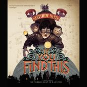 If You Find This Audiobook, by Matthew Baker