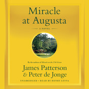Miracle at Augusta Audiobook, by James Patterson, Peter de Jonge