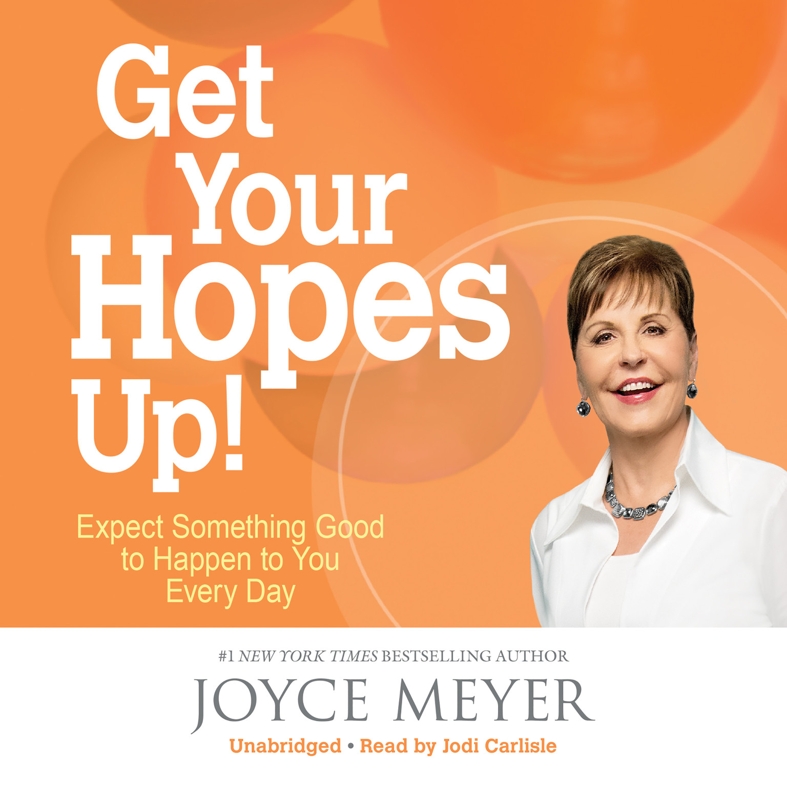Printable Get Your Hopes Up!: Expect Something Good to Happen to You Every Day Audiobook Cover Art