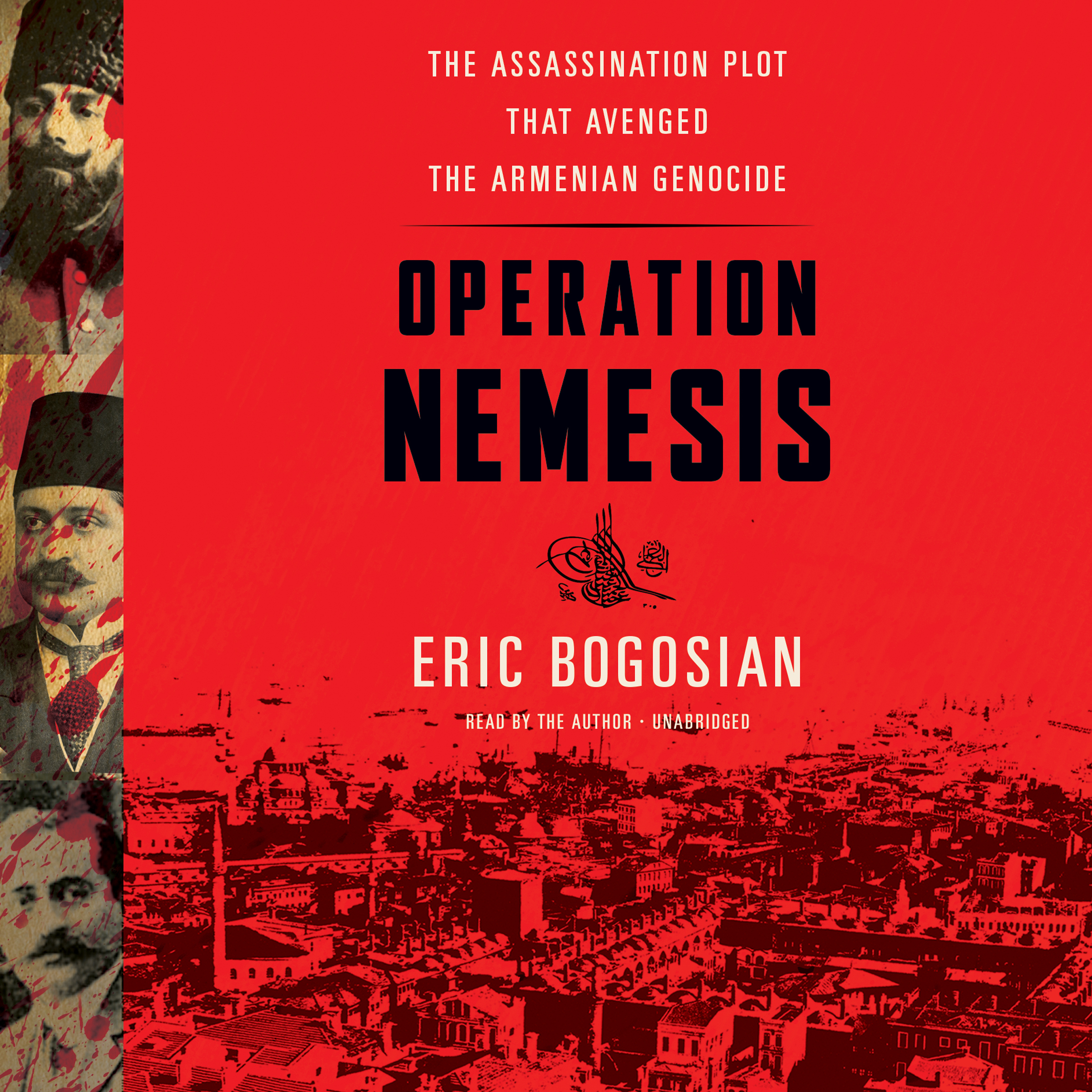 Printable Operation Nemesis: The Assassination Plot That Avenged the Armenian Genocide Audiobook Cover Art