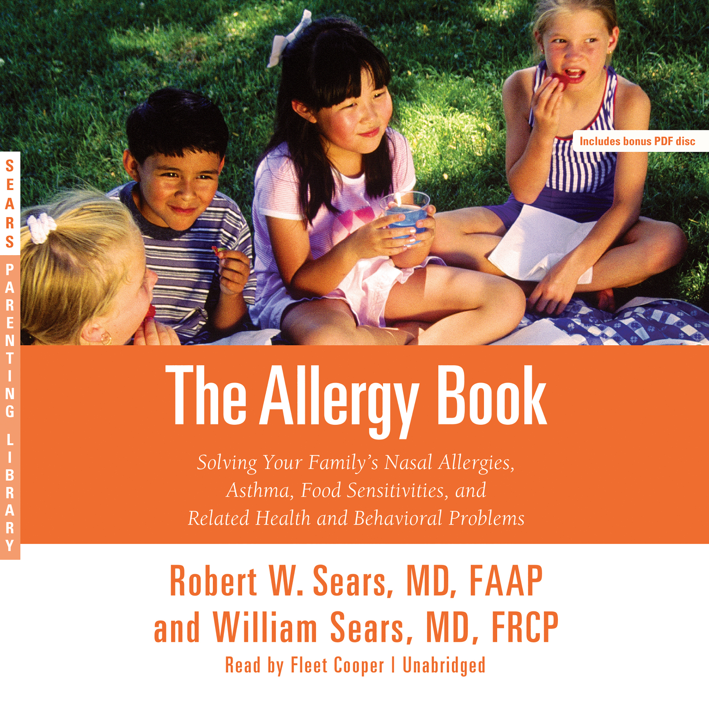 Printable The Allergy Book: Solving Your Family's Nasal Allergies, Asthma, Food Sensitivities, and Related Health and Behavioral Problems Audiobook Cover Art