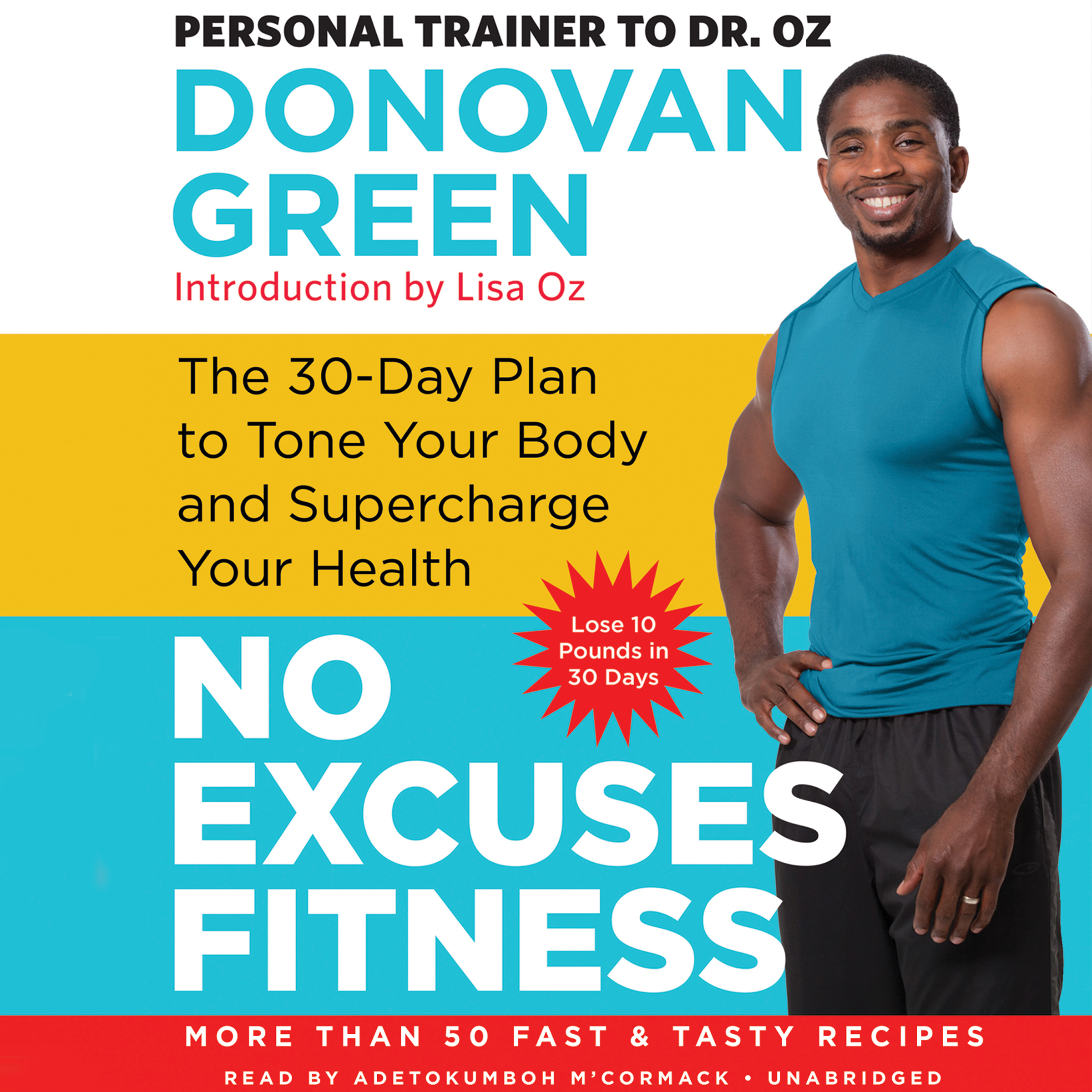 Printable No Excuses Fitness: The 30-Day Plan to Tone Your Body and Supercharge Your Health Audiobook Cover Art