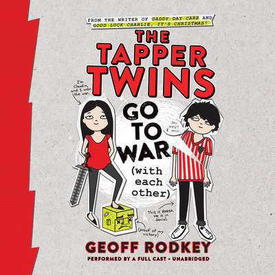 The Tapper Twins Go to War (with Each Other) Audiobook, by Geoff Rodkey