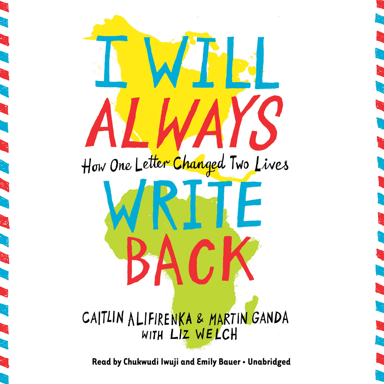 Printable I Will Always Write Back: How One Letter Changed Two Lives Audiobook Cover Art