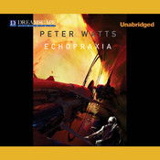 Echopraxia Audiobook, by Peter Watts