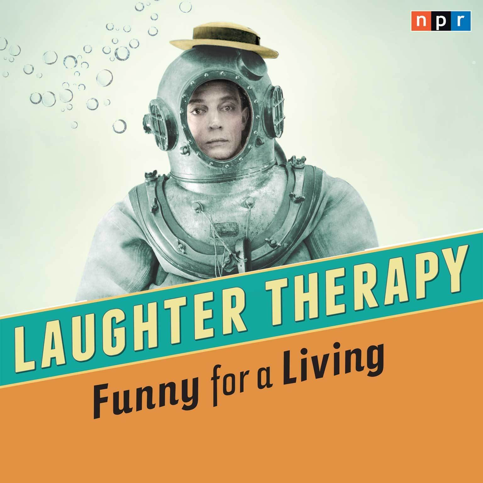 Printable Laughter Therapy: Funny for a Living Audiobook Cover Art