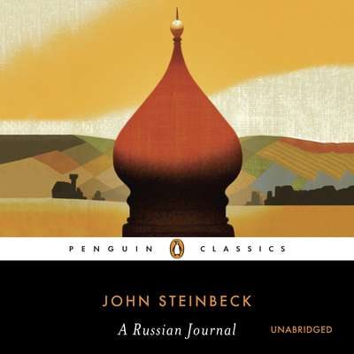 A Russian Journal Audiobook, by John Steinbeck