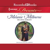 His Final Bargain Audiobook, by Melanie Milburne