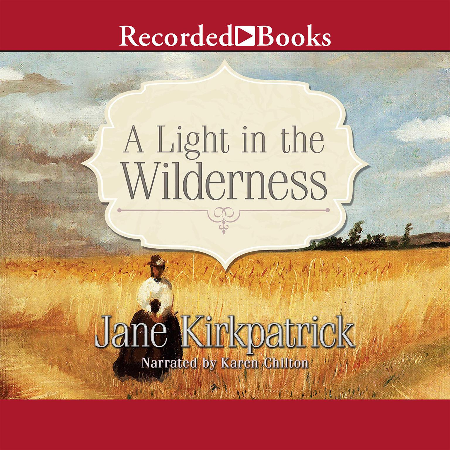 Printable A Light in the Wilderness: A Novel Audiobook Cover Art