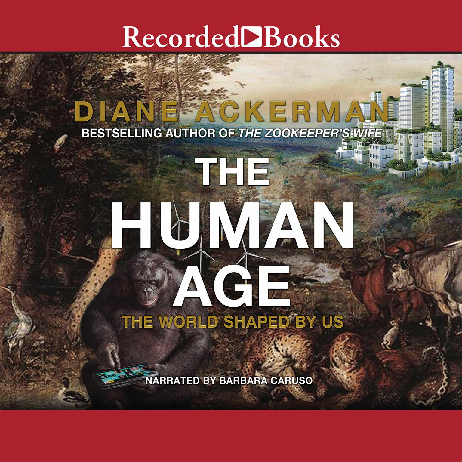 Printable The Human Age: The World Shaped By Us Audiobook Cover Art