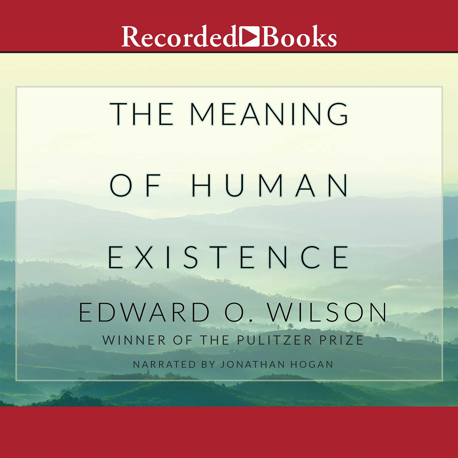 Printable The Meaning of Human Existence Audiobook Cover Art