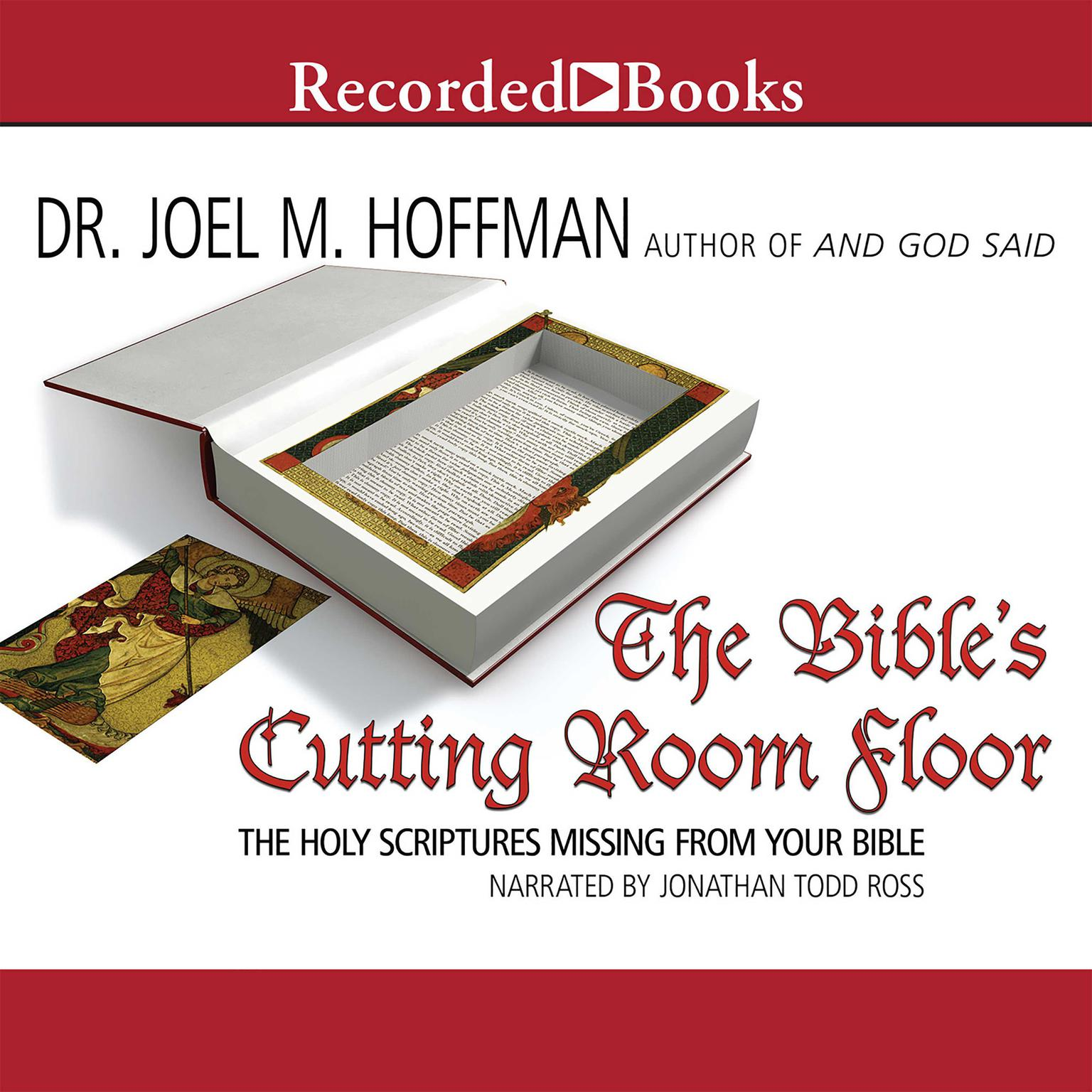 Printable The Bible's Cutting Room Floor: The Holy Scriptures Missing from Your Bible Audiobook Cover Art