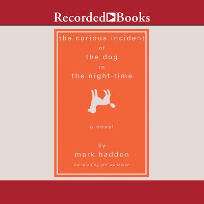 The Curious Incident of the Dog in the Night-Time Audiobook, by