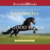 A Good Horse Audiobook, by Jane Smiley
