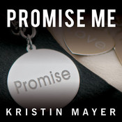 Promise Me Audiobook, by Kristin Mayer