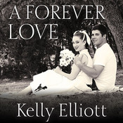A Forever Love Audiobook, by Kelly Elliott