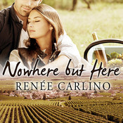 Nowhere but Here, by Renée Carlino