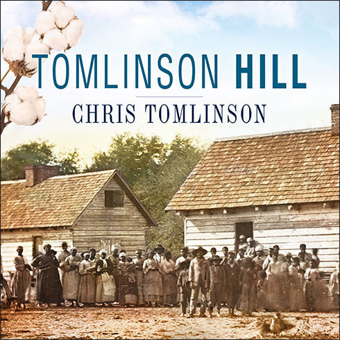 Printable Tomlinson Hill: The Remarkable Story of Two Families Who Share the Tomlinson Name - One White, One Black Audiobook Cover Art