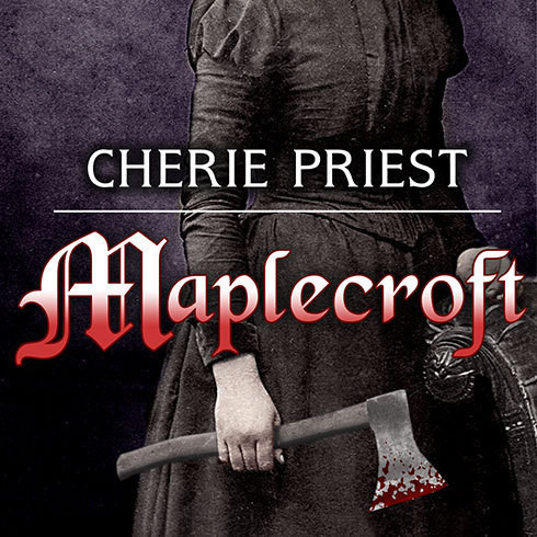 Printable Maplecroft: The Borden Dispatches Audiobook Cover Art