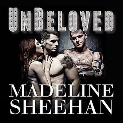 Unbeloved Audiobook, by Madeline Sheehan