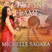 Cast in Flame, by Michelle Sagara, Khristine Hvam