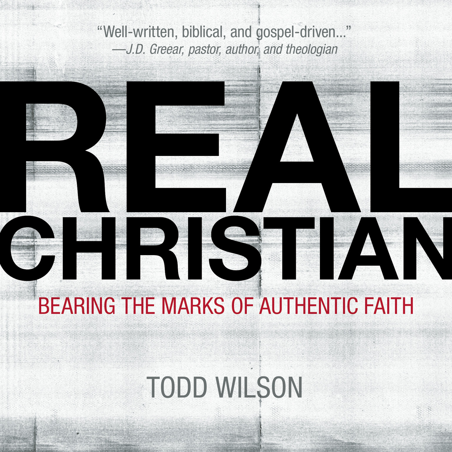 Printable Real Christian: Bearing the Marks of Authentic Faith Audiobook Cover Art