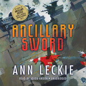 Ancillary Sword, by Ann Leckie