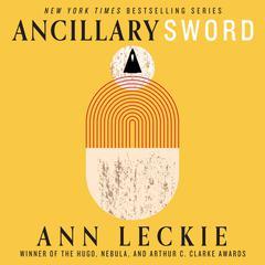 Ancillary Sword Audiobook, by Ann Leckie