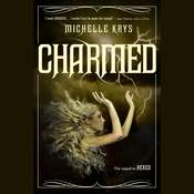 Charmed Audiobook, by Michelle Krys
