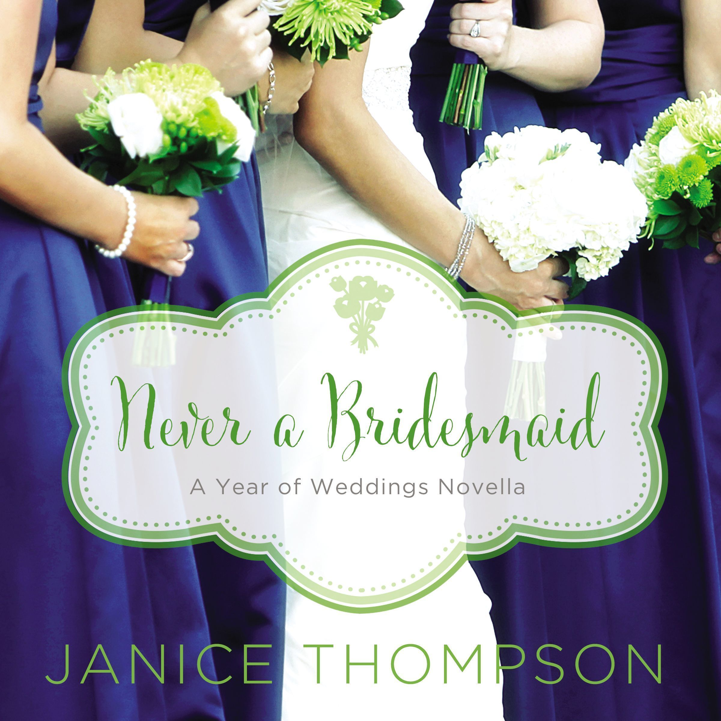 Printable Never a Bridesmaid: A May Wedding Story Audiobook Cover Art