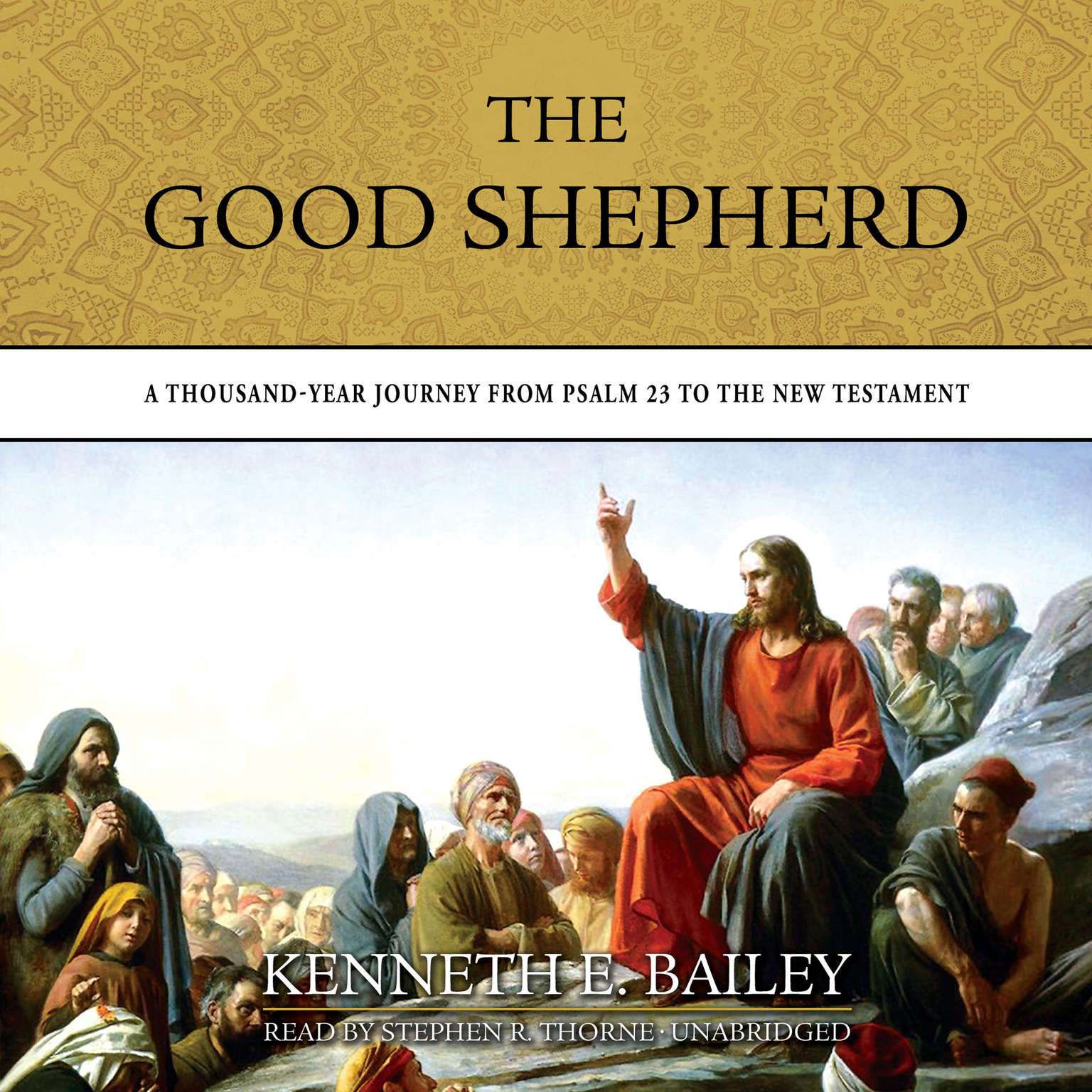 Printable The Good Shepherd: A Thousand-Year Journey from Psalm 23 to the New Testament Audiobook Cover Art