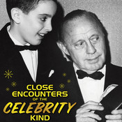 Close Encounters of the Celebrity Kind, by Brian Gari