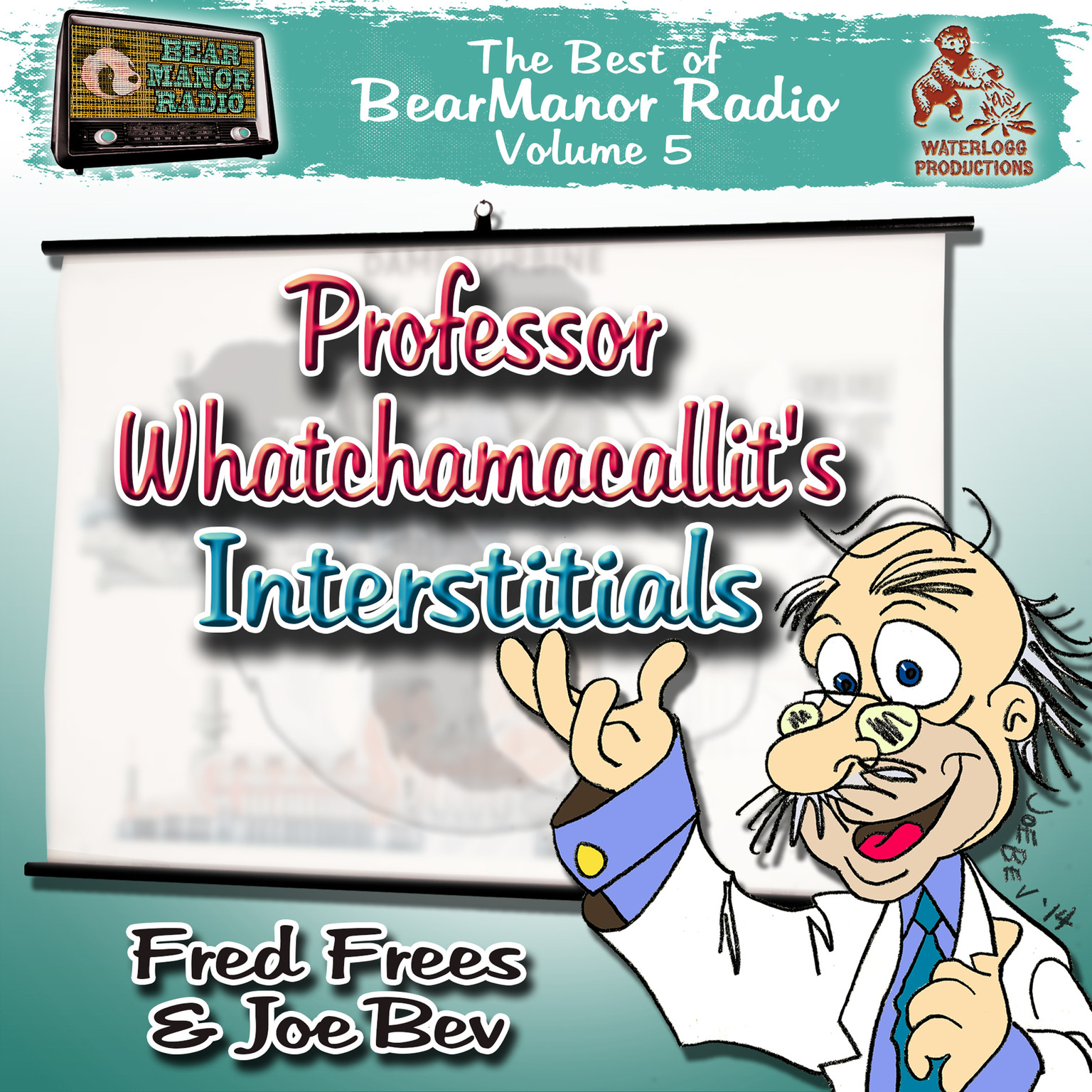 Printable Professor Whatchamacallit's Interstitials: The   Best of BearManor Radio, Vol. 5 Audiobook Cover Art
