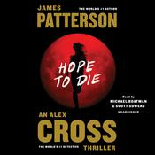 Hope to Die Audiobook, by James Patterson
