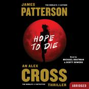 Hope to Die, by James Patterson