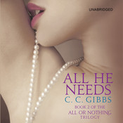 All He Needs, by C. C. Gibbs