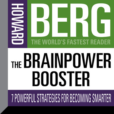 The Brainpower Booster: Seven Powerful Strategies For Becoming Smarter Audiobook, by Howard Stephen Berg